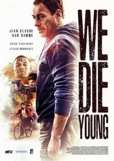 We Die Young (رجال)